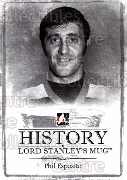 2013-14 ITG Lord Stanleys Mug History #30 Phil Esposito<br/>4 In Stock - $3.00 each - <a href=https://centericecollectibles.foxycart.com/cart?name=2013-14%20ITG%20Lord%20Stanleys%20Mug%20History%20%2330%20Phil%20Esposito...&quantity_max=4&price=$3.00&code=643933 class=foxycart> Buy it now! </a>