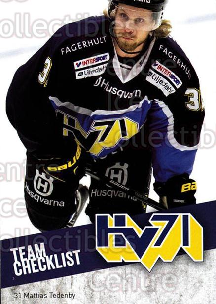 2014-15 Swedish Elitset #305 Mattias Tedenby<br/>2 In Stock - $3.00 each - <a href=https://centericecollectibles.foxycart.com/cart?name=2014-15%20Swedish%20Elitset%20%23305%20Mattias%20Tedenby...&price=$3.00&code=644097 class=foxycart> Buy it now! </a>