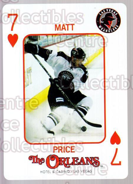 2010-11 Las Vegas Wranglers Playing Card #7 Matt Price<br/>1 In Stock - $3.00 each - <a href=https://centericecollectibles.foxycart.com/cart?name=2010-11%20Las%20Vegas%20Wranglers%20Playing%20Card%20%237%20Matt%20Price...&quantity_max=1&price=$3.00&code=644457 class=foxycart> Buy it now! </a>