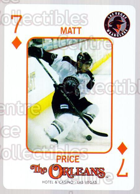 2010-11 Las Vegas Wranglers Playing Card #33 Matt Price<br/>1 In Stock - $3.00 each - <a href=https://centericecollectibles.foxycart.com/cart?name=2010-11%20Las%20Vegas%20Wranglers%20Playing%20Card%20%2333%20Matt%20Price...&quantity_max=1&price=$3.00&code=644483 class=foxycart> Buy it now! </a>