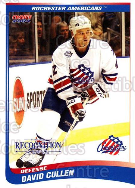 2003-04 Rochester Americans #6 David Cullen<br/>2 In Stock - $3.00 each - <a href=https://centericecollectibles.foxycart.com/cart?name=2003-04%20Rochester%20Americans%20%236%20David%20Cullen...&quantity_max=2&price=$3.00&code=644932 class=foxycart> Buy it now! </a>