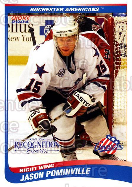 2003-04 Rochester Americans #23 Jason Pominville<br/>1 In Stock - $3.00 each - <a href=https://centericecollectibles.foxycart.com/cart?name=2003-04%20Rochester%20Americans%20%2323%20Jason%20Pominvill...&quantity_max=1&price=$3.00&code=644936 class=foxycart> Buy it now! </a>