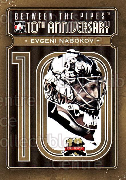 2011-12 Between The Pipes 10th Anniversary #16 Evgeni Nabokov<br/>5 In Stock - $3.00 each - <a href=https://centericecollectibles.foxycart.com/cart?name=2011-12%20Between%20The%20Pipes%2010th%20Anniversary%20%2316%20Evgeni%20Nabokov...&quantity_max=5&price=$3.00&code=645084 class=foxycart> Buy it now! </a>