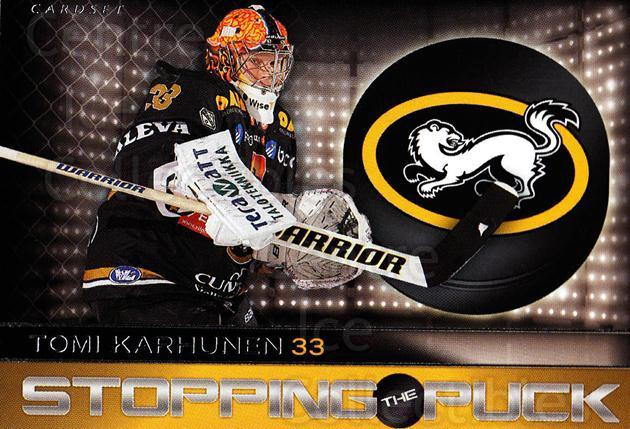 2013-14 Finnish Cardset Stopping The Puck Series One #4 Tomi Karhunen<br/>2 In Stock - $3.00 each - <a href=https://centericecollectibles.foxycart.com/cart?name=2013-14%20Finnish%20Cardset%20Stopping%20The%20Puck%20Series%20One%20%234%20Tomi%20Karhunen...&quantity_max=2&price=$3.00&code=647316 class=foxycart> Buy it now! </a>