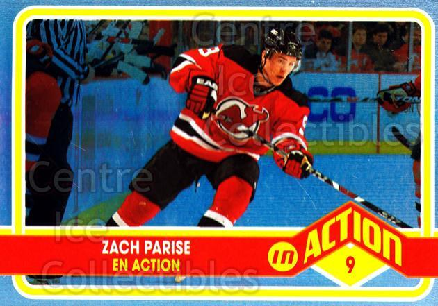 2009-10 O-pee-chee In Action #10 Zach Parise<br/>3 In Stock - $2.00 each - <a href=https://centericecollectibles.foxycart.com/cart?name=2009-10%20O-pee-chee%20In%20Action%20%2310%20Zach%20Parise...&quantity_max=3&price=$2.00&code=650420 class=foxycart> Buy it now! </a>