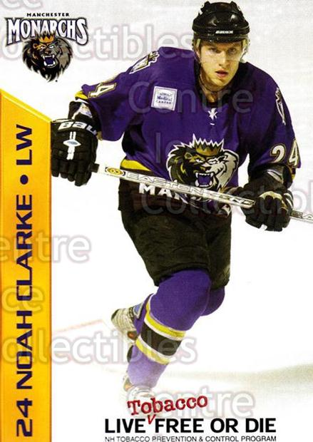 2003-04 Manchester Monarchs Team Issue #3 Noah Clarke<br/>3 In Stock - $3.00 each - <a href=https://centericecollectibles.foxycart.com/cart?name=2003-04%20Manchester%20Monarchs%20Team%20Issue%20%233%20Noah%20Clarke...&quantity_max=3&price=$3.00&code=651730 class=foxycart> Buy it now! </a>