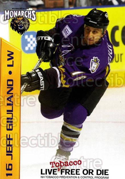 2003-04 Manchester Monarchs Team Issue #5 Jeff Giuliano<br/>2 In Stock - $3.00 each - <a href=https://centericecollectibles.foxycart.com/cart?name=2003-04%20Manchester%20Monarchs%20Team%20Issue%20%235%20Jeff%20Giuliano...&quantity_max=2&price=$3.00&code=651732 class=foxycart> Buy it now! </a>