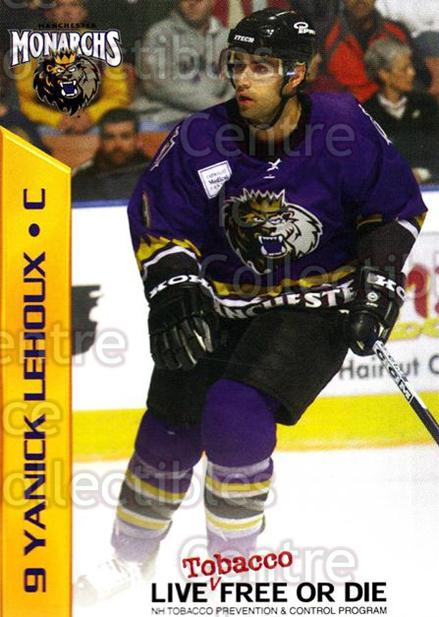 2003-04 Manchester Monarchs Team Issue #9 Yanick Lehoux<br/>3 In Stock - $3.00 each - <a href=https://centericecollectibles.foxycart.com/cart?name=2003-04%20Manchester%20Monarchs%20Team%20Issue%20%239%20Yanick%20Lehoux...&quantity_max=3&price=$3.00&code=651736 class=foxycart> Buy it now! </a>