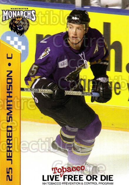 2003-04 Manchester Monarchs Team Issue #17 Jerred Smithson<br/>3 In Stock - $3.00 each - <a href=https://centericecollectibles.foxycart.com/cart?name=2003-04%20Manchester%20Monarchs%20Team%20Issue%20%2317%20Jerred%20Smithson...&quantity_max=3&price=$3.00&code=651744 class=foxycart> Buy it now! </a>
