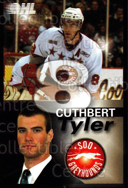 2007-08 Sault Ste. Marie Greyhounds #5 Tyler Cuthbert<br/>4 In Stock - $3.00 each - <a href=https://centericecollectibles.foxycart.com/cart?name=2007-08%20Sault%20Ste.%20Marie%20Greyhounds%20%235%20Tyler%20Cuthbert...&quantity_max=4&price=$3.00&code=652439 class=foxycart> Buy it now! </a>