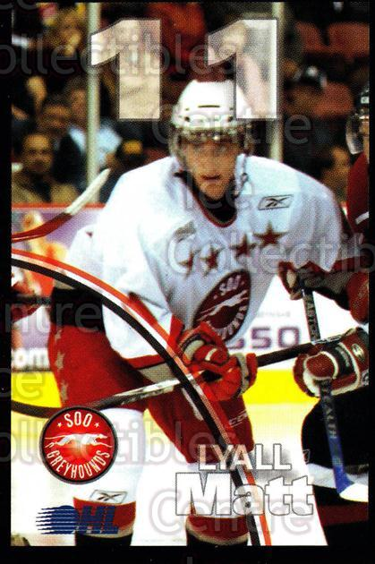2007-08 Sault Ste. Marie Greyhounds #15 Matthew Lyall<br/>3 In Stock - $3.00 each - <a href=https://centericecollectibles.foxycart.com/cart?name=2007-08%20Sault%20Ste.%20Marie%20Greyhounds%20%2315%20Matthew%20Lyall...&quantity_max=3&price=$3.00&code=652449 class=foxycart> Buy it now! </a>