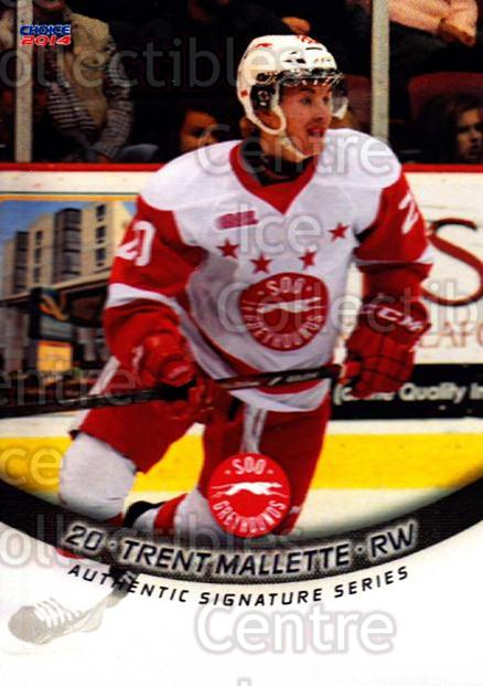 2013-14 Sault Ste. Marie Greyhounds #10 Trent Mallette<br/>1 In Stock - $3.00 each - <a href=https://centericecollectibles.foxycart.com/cart?name=2013-14%20Sault%20Ste.%20Marie%20Greyhounds%20%2310%20Trent%20Mallette...&quantity_max=1&price=$3.00&code=652504 class=foxycart> Buy it now! </a>