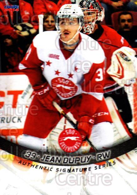 2013-14 Sault Ste. Marie Greyhounds #22 Jean Dupuy<br/>1 In Stock - $3.00 each - <a href=https://centericecollectibles.foxycart.com/cart?name=2013-14%20Sault%20Ste.%20Marie%20Greyhounds%20%2322%20Jean%20Dupuy...&quantity_max=1&price=$3.00&code=652516 class=foxycart> Buy it now! </a>