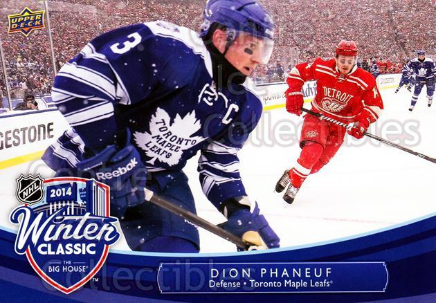 2014-15 Upper Deck Winter Classic Jumbos #5 Dion Phaneuf<br/>2 In Stock - $3.00 each - <a href=https://centericecollectibles.foxycart.com/cart?name=2014-15%20Upper%20Deck%20Winter%20Classic%20Jumbos%20%235%20Dion%20Phaneuf...&price=$3.00&code=652738 class=foxycart> Buy it now! </a>