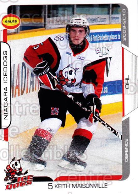 2009-10 Niagara IceDogs #3 Keith Maisonville<br/>2 In Stock - $3.00 each - <a href=https://centericecollectibles.foxycart.com/cart?name=2009-10%20Niagara%20IceDogs%20%233%20Keith%20Maisonvil...&quantity_max=2&price=$3.00&code=652766 class=foxycart> Buy it now! </a>