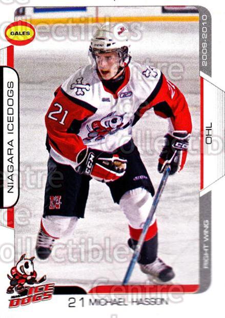 2009-10 Niagara IceDogs #16 Michael Hasson<br/>2 In Stock - $3.00 each - <a href=https://centericecollectibles.foxycart.com/cart?name=2009-10%20Niagara%20IceDogs%20%2316%20Michael%20Hasson...&quantity_max=2&price=$3.00&code=652779 class=foxycart> Buy it now! </a>