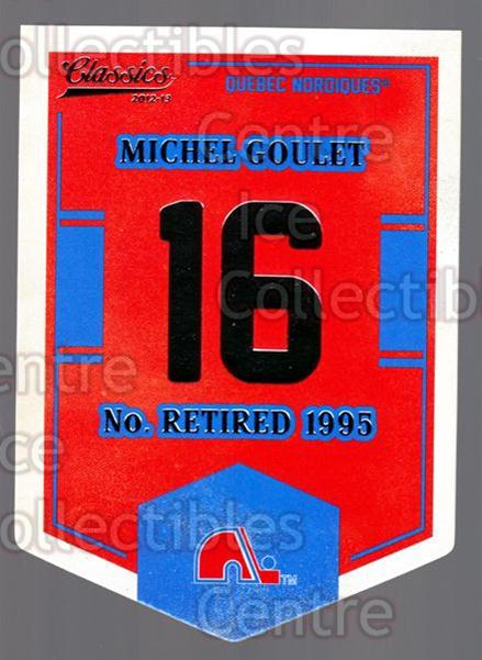 2012-13 Classics Signatures Banner Numbers #62 Michel Goulet<br/>7 In Stock - $3.00 each - <a href=https://centericecollectibles.foxycart.com/cart?name=2012-13%20Classics%20Signatures%20Banner%20Numbers%20%2362%20Michel%20Goulet...&quantity_max=7&price=$3.00&code=653978 class=foxycart> Buy it now! </a>
