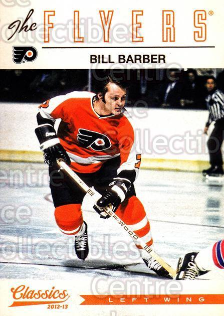 2012-13 Classics Signatures #4 Bill Barber<br/>3 In Stock - $2.00 each - <a href=https://centericecollectibles.foxycart.com/cart?name=2012-13%20Classics%20Signatures%20%234%20Bill%20Barber...&quantity_max=3&price=$2.00&code=654384 class=foxycart> Buy it now! </a>