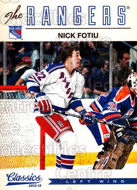 2012-13 Classics Signatures #175 Nick Fotiu<br/>2 In Stock - $2.00 each - <a href=https://centericecollectibles.foxycart.com/cart?name=2012-13%20Classics%20Signatures%20%23175%20Nick%20Fotiu...&quantity_max=2&price=$2.00&code=654555 class=foxycart> Buy it now! </a>