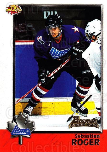 1998 Bowman CHL #106 Sebastien Roger<br/>11 In Stock - $1.00 each - <a href=https://centericecollectibles.foxycart.com/cart?name=1998%20Bowman%20CHL%20%23106%20Sebastien%20Roger...&quantity_max=11&price=$1.00&code=65662 class=foxycart> Buy it now! </a>