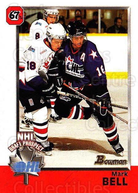 1998 Bowman CHL #123 Mark Bell<br/>10 In Stock - $1.00 each - <a href=https://centericecollectibles.foxycart.com/cart?name=1998%20Bowman%20CHL%20%23123%20Mark%20Bell...&quantity_max=10&price=$1.00&code=65681 class=foxycart> Buy it now! </a>