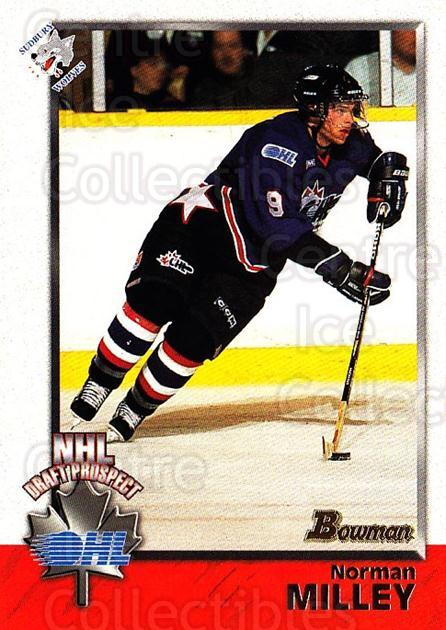 1998 Bowman CHL #129 Norm Milley<br/>7 In Stock - $1.00 each - <a href=https://centericecollectibles.foxycart.com/cart?name=1998%20Bowman%20CHL%20%23129%20Norm%20Milley...&quantity_max=7&price=$1.00&code=65687 class=foxycart> Buy it now! </a>