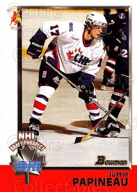 1998 Bowman CHL #149 Justin Papineau<br/>3 In Stock - $1.00 each - <a href=https://centericecollectibles.foxycart.com/cart?name=1998%20Bowman%20CHL%20%23149%20Justin%20Papineau...&quantity_max=3&price=$1.00&code=65708 class=foxycart> Buy it now! </a>