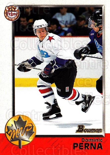 1998 Bowman CHL #163 Dominic Perna<br/>10 In Stock - $1.00 each - <a href=https://centericecollectibles.foxycart.com/cart?name=1998%20Bowman%20CHL%20%23163%20Dominic%20Perna...&quantity_max=10&price=$1.00&code=65724 class=foxycart> Buy it now! </a>