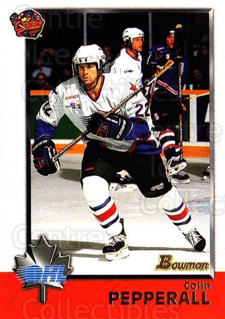 1998 Bowman CHL #19 Colin Pepperall<br/>7 In Stock - $1.00 each - <a href=https://centericecollectibles.foxycart.com/cart?name=1998%20Bowman%20CHL%20%2319%20Colin%20Pepperall...&quantity_max=7&price=$1.00&code=65729 class=foxycart> Buy it now! </a>