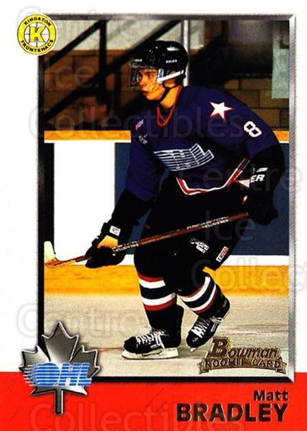 1998 Bowman CHL #28 Matt Bradley<br/>11 In Stock - $1.00 each - <a href=https://centericecollectibles.foxycart.com/cart?name=1998%20Bowman%20CHL%20%2328%20Matt%20Bradley...&quantity_max=11&price=$1.00&code=65739 class=foxycart> Buy it now! </a>
