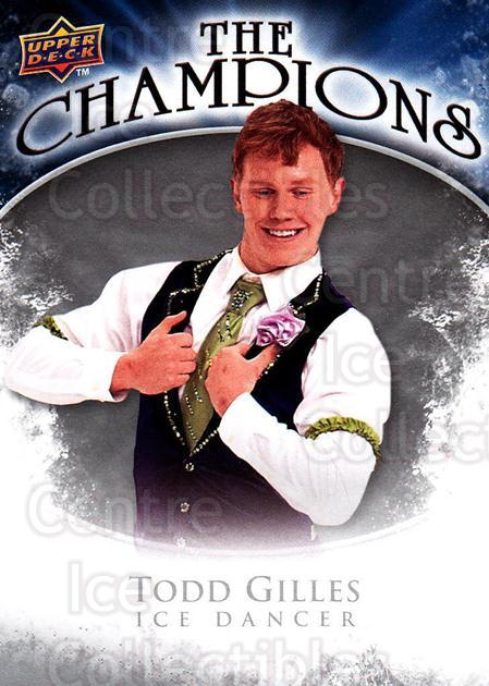 2009-10 Upper Deck The Champions #CHGI Todd Gilles<br/>1 In Stock - $2.00 each - <a href=https://centericecollectibles.foxycart.com/cart?name=2009-10%20Upper%20Deck%20The%20Champions%20%23CHGI%20Todd%20Gilles...&quantity_max=1&price=$2.00&code=657474 class=foxycart> Buy it now! </a>