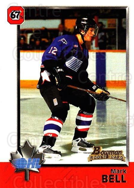 1998 Bowman CHL #36 Mark Bell<br/>9 In Stock - $1.00 each - <a href=https://centericecollectibles.foxycart.com/cart?name=1998%20Bowman%20CHL%20%2336%20Mark%20Bell...&quantity_max=9&price=$1.00&code=65748 class=foxycart> Buy it now! </a>