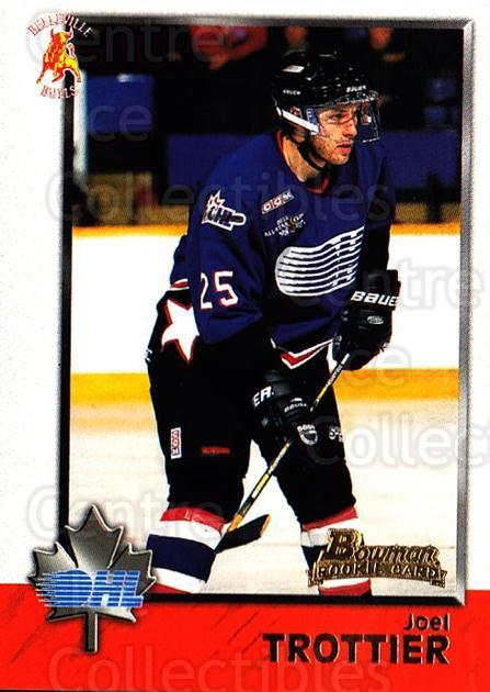 1998 Bowman CHL #40 Joel Trottier<br/>11 In Stock - $1.00 each - <a href=https://centericecollectibles.foxycart.com/cart?name=1998%20Bowman%20CHL%20%2340%20Joel%20Trottier...&quantity_max=11&price=$1.00&code=65753 class=foxycart> Buy it now! </a>