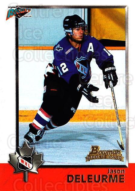 1998 Bowman CHL #49 Jason Deleurme<br/>9 In Stock - $1.00 each - <a href=https://centericecollectibles.foxycart.com/cart?name=1998%20Bowman%20CHL%20%2349%20Jason%20Deleurme...&quantity_max=9&price=$1.00&code=65762 class=foxycart> Buy it now! </a>