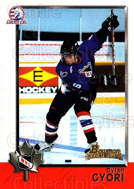 1998 Bowman CHL #51 Dylan Gyori<br/>10 In Stock - $1.00 each - <a href=https://centericecollectibles.foxycart.com/cart?name=1998%20Bowman%20CHL%20%2351%20Dylan%20Gyori...&quantity_max=10&price=$1.00&code=65765 class=foxycart> Buy it now! </a>