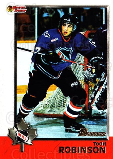 1998 Bowman CHL #52 Todd Robinson<br/>9 In Stock - $1.00 each - <a href=https://centericecollectibles.foxycart.com/cart?name=1998%20Bowman%20CHL%20%2352%20Todd%20Robinson...&quantity_max=9&price=$1.00&code=65766 class=foxycart> Buy it now! </a>