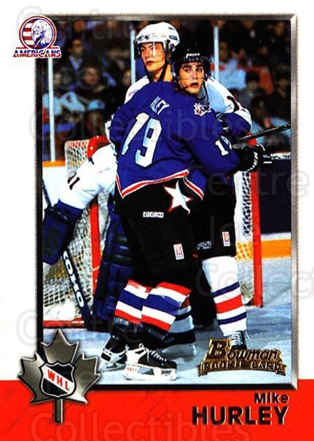 1998 Bowman CHL #54 Mike Hurley<br/>11 In Stock - $1.00 each - <a href=https://centericecollectibles.foxycart.com/cart?name=1998%20Bowman%20CHL%20%2354%20Mike%20Hurley...&quantity_max=11&price=$1.00&code=65768 class=foxycart> Buy it now! </a>