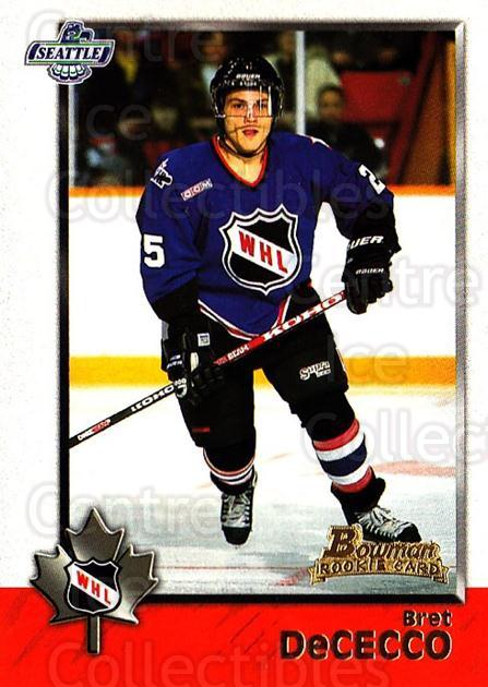 1998 Bowman CHL #59 Bret DeCecco<br/>11 In Stock - $1.00 each - <a href=https://centericecollectibles.foxycart.com/cart?name=1998%20Bowman%20CHL%20%2359%20Bret%20DeCecco...&quantity_max=11&price=$1.00&code=65773 class=foxycart> Buy it now! </a>