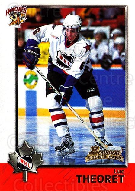 1998 Bowman CHL #65 Luc Theoret<br/>11 In Stock - $1.00 each - <a href=https://centericecollectibles.foxycart.com/cart?name=1998%20Bowman%20CHL%20%2365%20Luc%20Theoret...&quantity_max=11&price=$1.00&code=65780 class=foxycart> Buy it now! </a>
