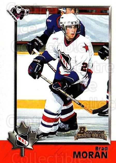 1998 Bowman CHL #72 Brad Moran<br/>3 In Stock - $1.00 each - <a href=https://centericecollectibles.foxycart.com/cart?name=1998%20Bowman%20CHL%20%2372%20Brad%20Moran...&quantity_max=3&price=$1.00&code=65788 class=foxycart> Buy it now! </a>