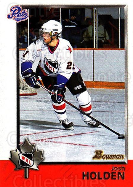 1998 Bowman CHL #73 Josh Holden<br/>8 In Stock - $1.00 each - <a href=https://centericecollectibles.foxycart.com/cart?name=1998%20Bowman%20CHL%20%2373%20Josh%20Holden...&quantity_max=8&price=$1.00&code=65789 class=foxycart> Buy it now! </a>