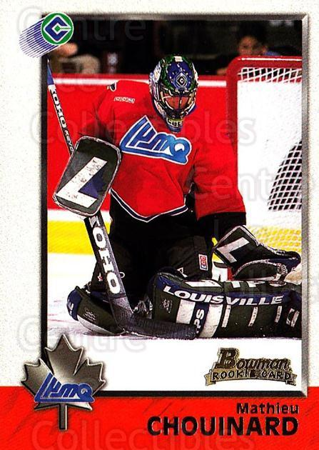 1998 Bowman CHL #82 Mathieu Chouinard<br/>3 In Stock - $1.00 each - <a href=https://centericecollectibles.foxycart.com/cart?name=1998%20Bowman%20CHL%20%2382%20Mathieu%20Chouina...&quantity_max=3&price=$1.00&code=65799 class=foxycart> Buy it now! </a>