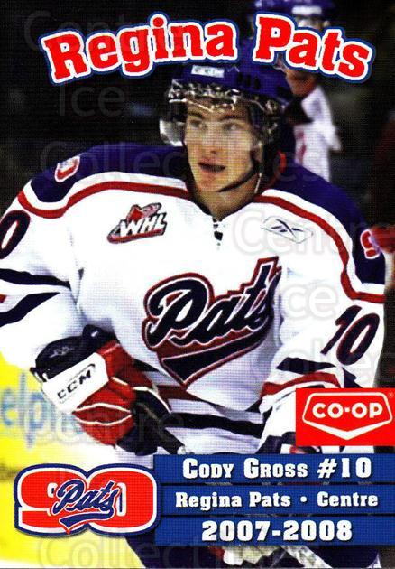 2007-08 Regina Pats #10 Cody Gross<br/>19 In Stock - $3.00 each - <a href=https://centericecollectibles.foxycart.com/cart?name=2007-08%20Regina%20Pats%20%2310%20Cody%20Gross...&price=$3.00&code=658313 class=foxycart> Buy it now! </a>
