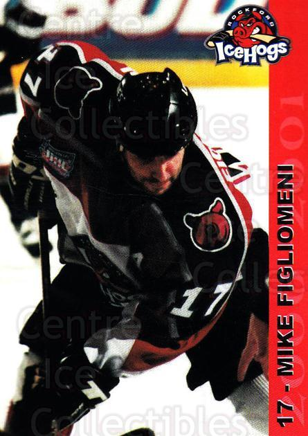 2000-01 Rockford Ice Hogs #9 Mike Figliomeni<br/>1 In Stock - $3.00 each - <a href=https://centericecollectibles.foxycart.com/cart?name=2000-01%20Rockford%20Ice%20Hogs%20%239%20Mike%20Figliomeni...&quantity_max=1&price=$3.00&code=658446 class=foxycart> Buy it now! </a>
