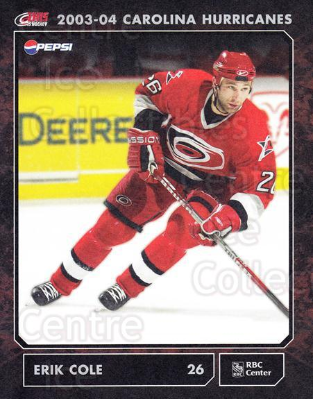 2003-04 Carolina Hurricanes Postcards #7 Erik Cole<br/>5 In Stock - $3.00 each - <a href=https://centericecollectibles.foxycart.com/cart?name=2003-04%20Carolina%20Hurricanes%20Postcards%20%237%20Erik%20Cole...&quantity_max=5&price=$3.00&code=659467 class=foxycart> Buy it now! </a>