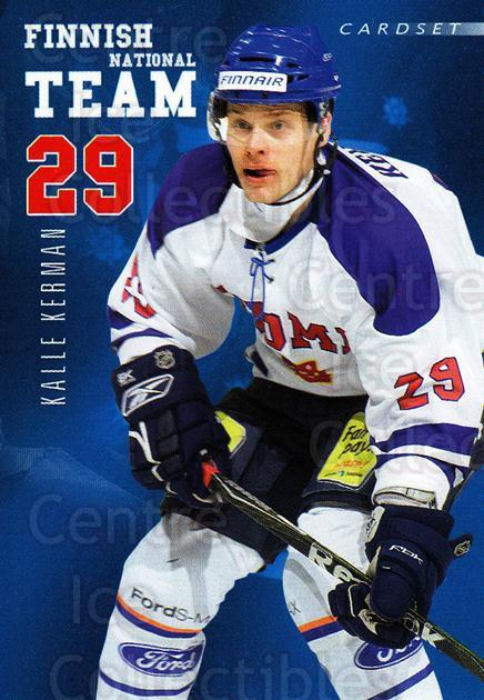 2009-10 Finnish Cardset National Team Series One #10 Kalle Kerman<br/>1 In Stock - $3.00 each - <a href=https://centericecollectibles.foxycart.com/cart?name=2009-10%20Finnish%20Cardset%20National%20Team%20Series%20One%20%2310%20Kalle%20Kerman...&quantity_max=1&price=$3.00&code=659920 class=foxycart> Buy it now! </a>