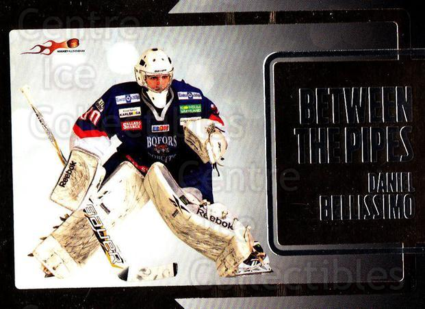 2011-12 Swedish Hockey Allsvenskan Between the Pipes #1 Daniel Bellissimo<br/>3 In Stock - $3.00 each - <a href=https://centericecollectibles.foxycart.com/cart?name=2011-12%20Swedish%20Hockey%20Allsvenskan%20Between%20the%20Pipes%20%231%20Daniel%20Bellissi...&quantity_max=3&price=$3.00&code=660891 class=foxycart> Buy it now! </a>