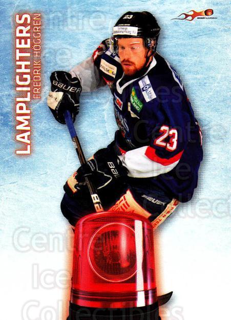 2011-12 Swedish Hockey Allsvenskan Lamplighters #2 Fredrik Hoggren<br/>1 In Stock - $3.00 each - <a href=https://centericecollectibles.foxycart.com/cart?name=2011-12%20Swedish%20Hockey%20Allsvenskan%20Lamplighters%20%232%20Fredrik%20Hoggren...&quantity_max=1&price=$3.00&code=660912 class=foxycart> Buy it now! </a>