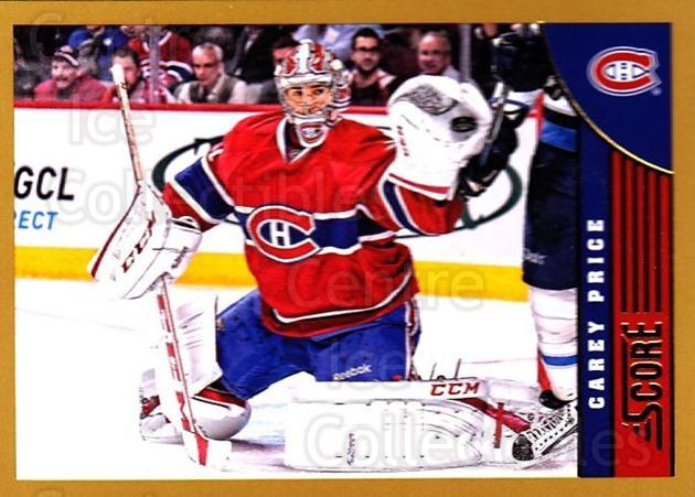 2013-14 Score Gold #253 Carey Price<br/>1 In Stock - $5.00 each - <a href=https://centericecollectibles.foxycart.com/cart?name=2013-14%20Score%20Gold%20%23253%20Carey%20Price...&quantity_max=1&price=$5.00&code=663571 class=foxycart> Buy it now! </a>