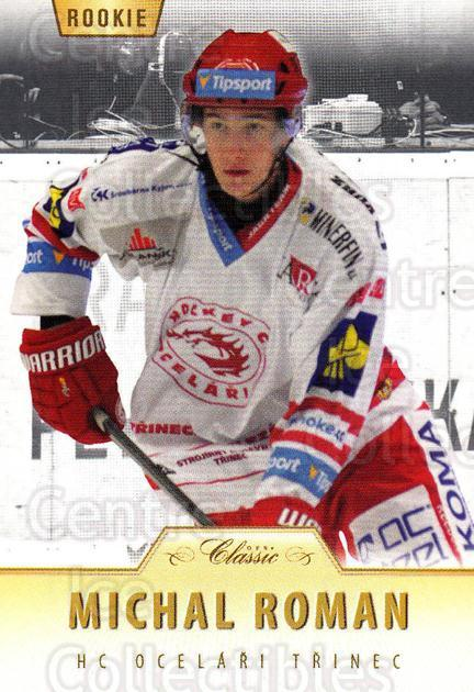 2015-16 Czech OFS Classic #415 Michal Roman<br/>3 In Stock - $2.00 each - <a href=https://centericecollectibles.foxycart.com/cart?name=2015-16%20Czech%20OFS%20Classic%20%23415%20Michal%20Roman...&quantity_max=3&price=$2.00&code=664483 class=foxycart> Buy it now! </a>